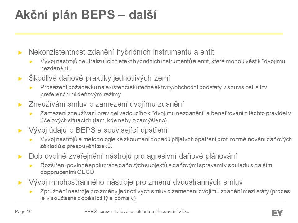 Akční plán BEPS – další Nekonzistentnost zdanění hybridních instrumentů a entit.