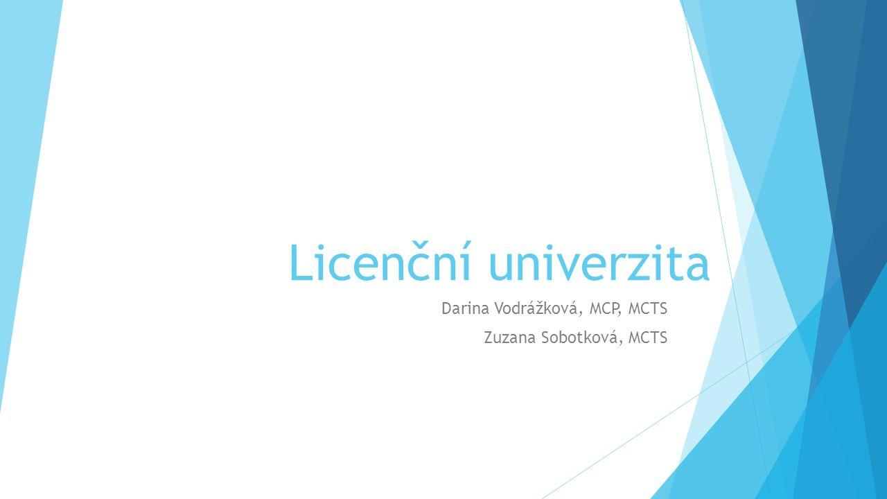 Darina Vodrážková, MCP, MCTS Zuzana Sobotková, MCTS