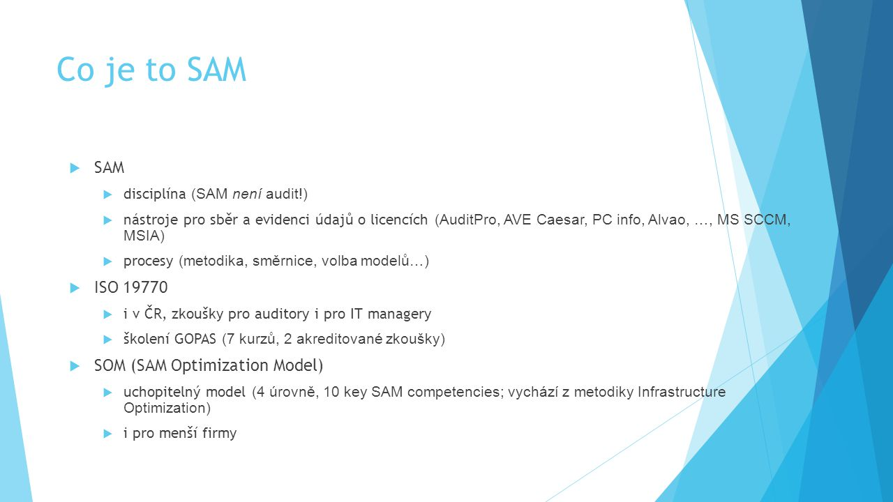Co je to SAM SAM ISO 19770 SOM (SAM Optimization Model)