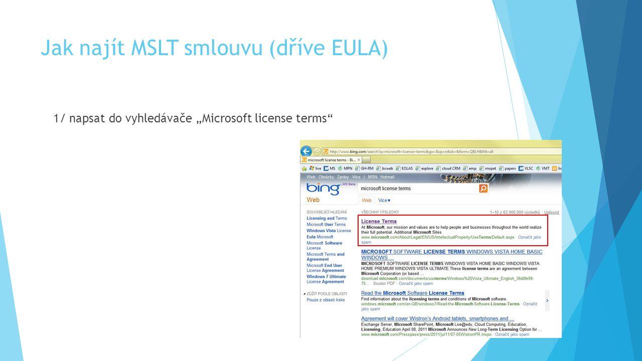 Jak najít MSLT smlouvu (dříve EULA)