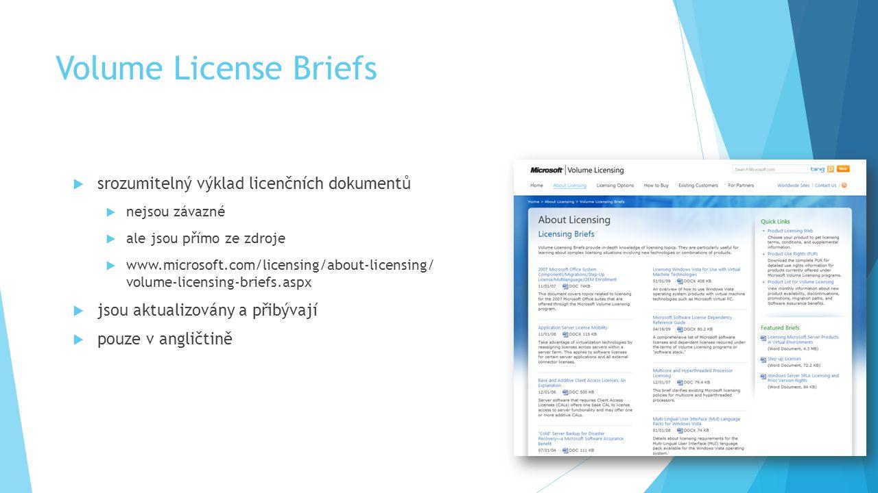Volume License Briefs srozumitelný výklad licenčních dokumentů