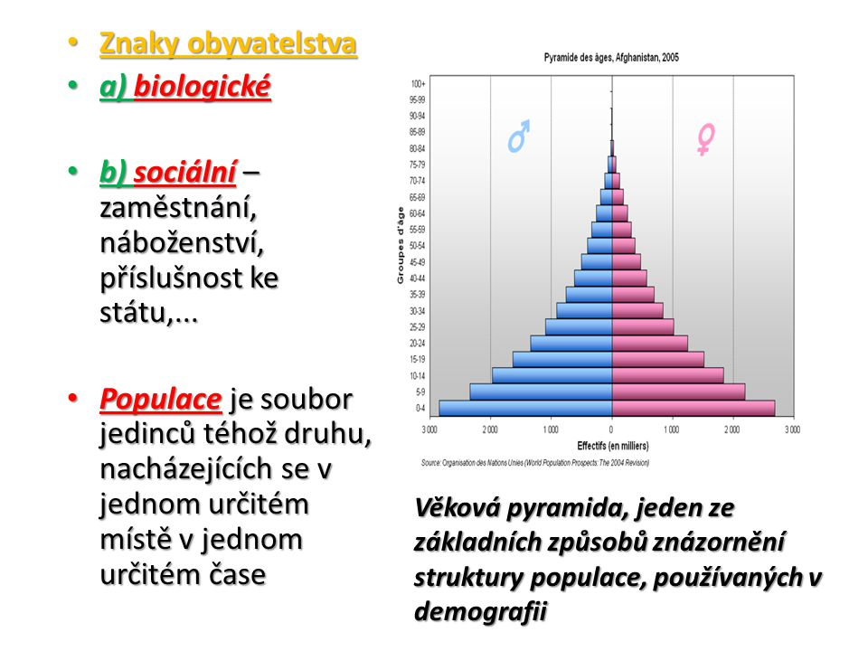 b) sociální – zaměstnání, náboženství, příslušnost ke státu,...