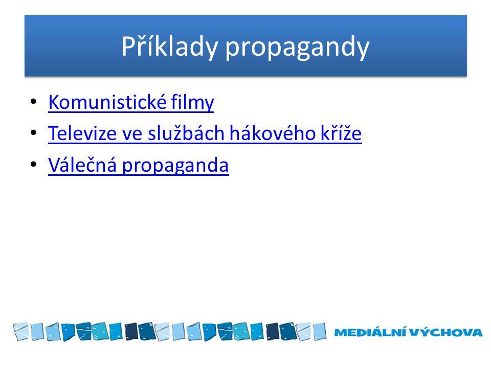 Příklady propagandy Komunistické filmy