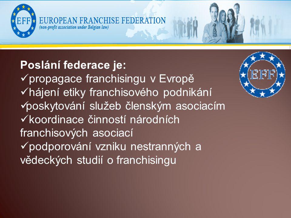 Poslání federace je: propagace franchisingu v Evropě. hájení etiky franchisového podnikání. poskytování služeb členským asociacím.