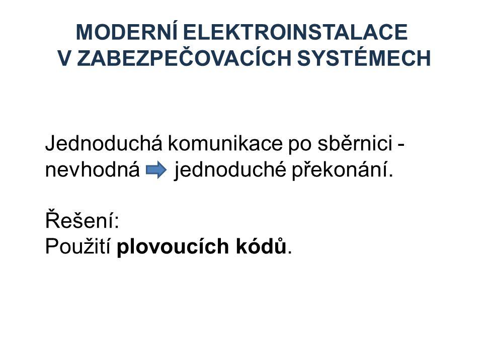 Moderní elektroinstalace v zabezpečovacích systémech