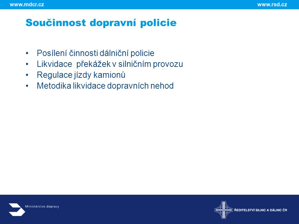 Součinnost dopravní policie