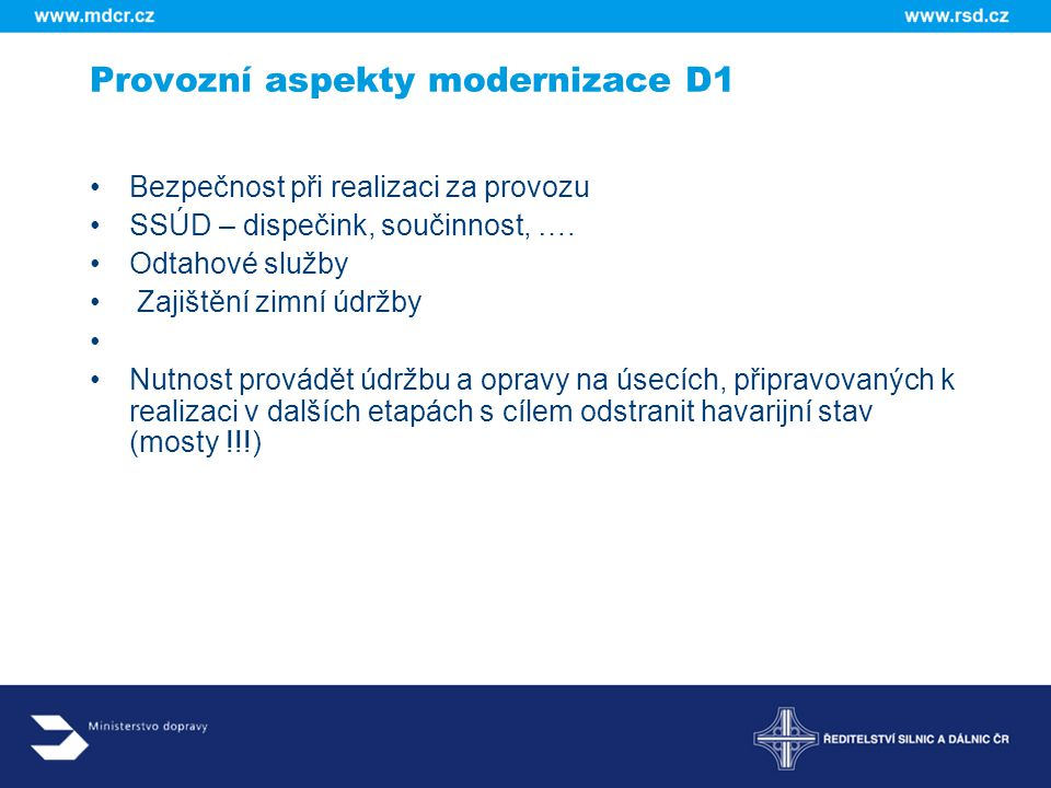 Provozní aspekty modernizace D1