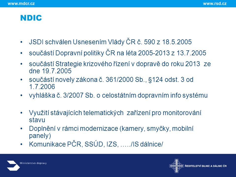 NDIC JSDI schválen Usnesením Vlády ČR č. 590 z 18.5.2005