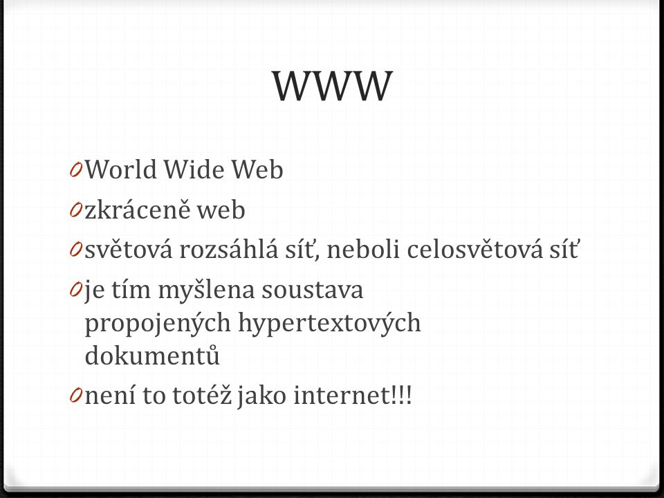 WWW World Wide Web zkráceně web