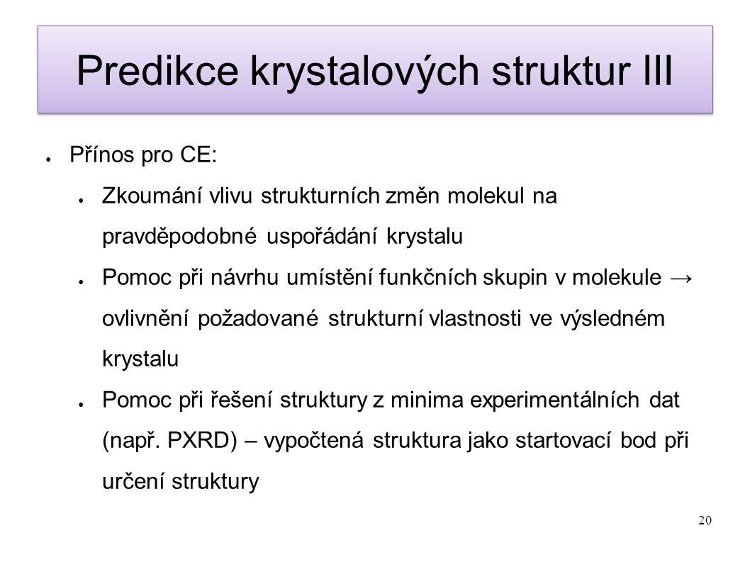 Predikce krystalových struktur III