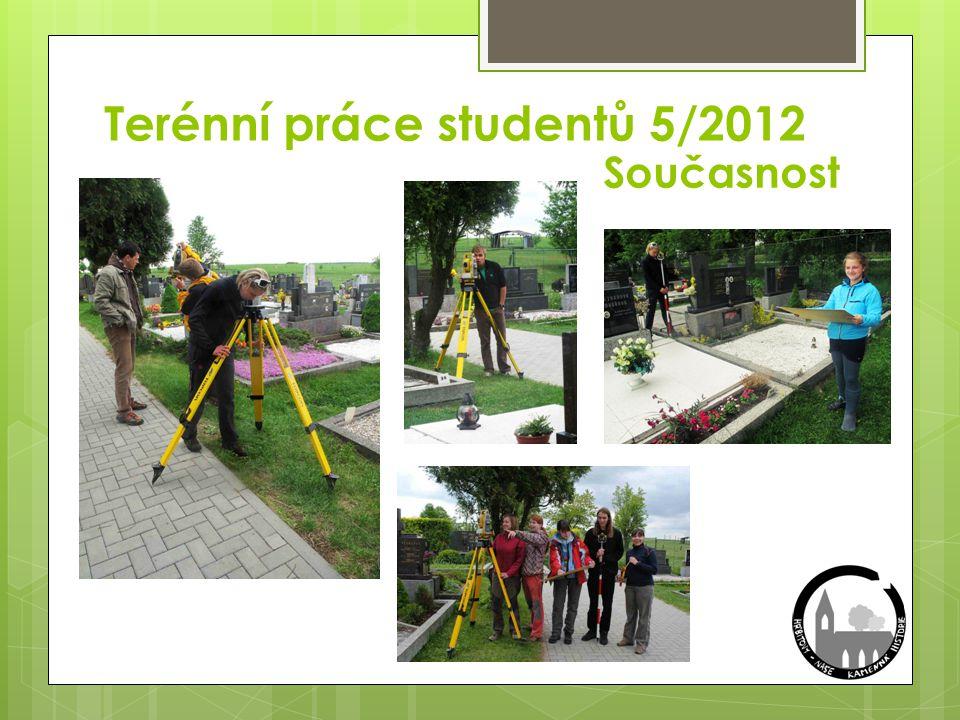 Terénní práce studentů 5/2012