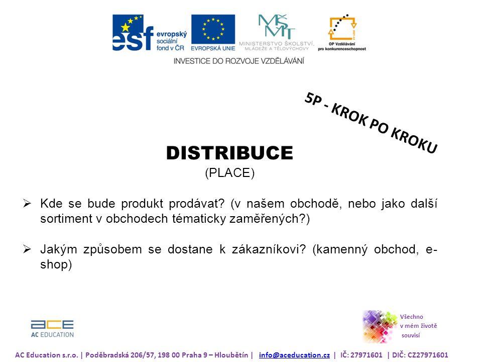 DISTRIBUCE 5P - KROK PO KROKU (PLACE)