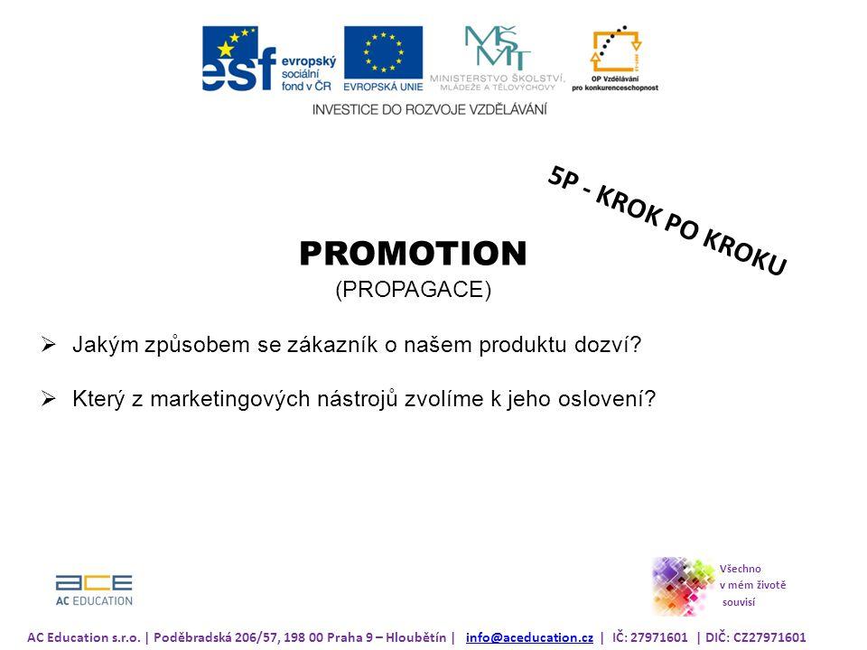 PROMOTION 5P - KROK PO KROKU (PROPAGACE)