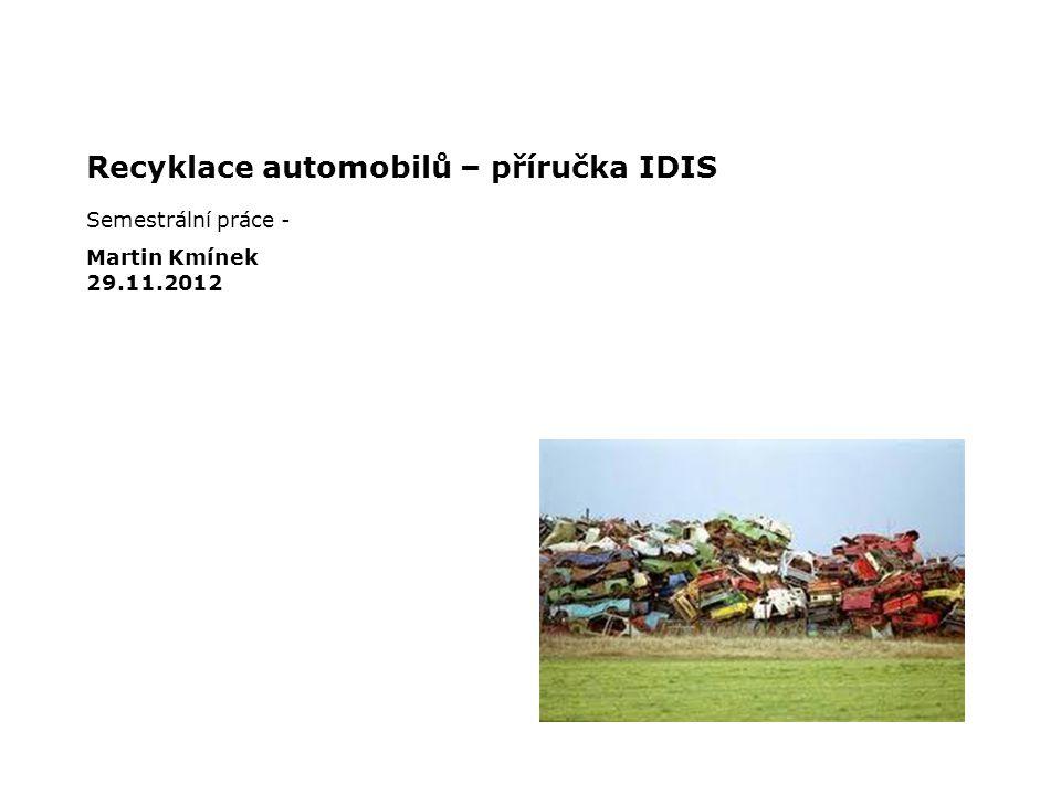 Recyklace automobilů – příručka IDIS