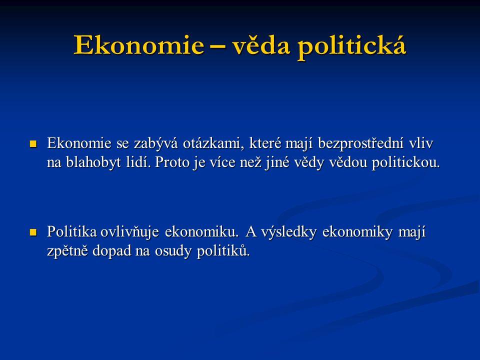 Ekonomie – věda politická