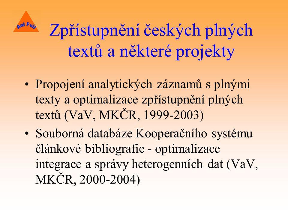 Zpřístupnění českých plných textů a některé projekty