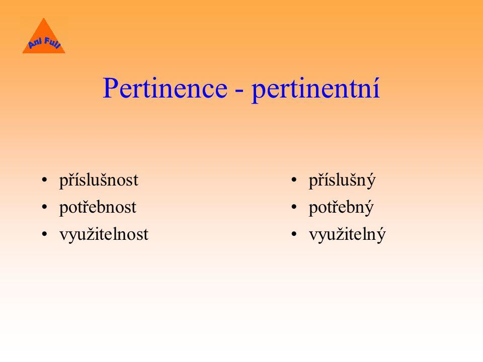 Pertinence - pertinentní