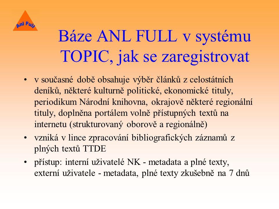 Báze ANL FULL v systému TOPIC, jak se zaregistrovat