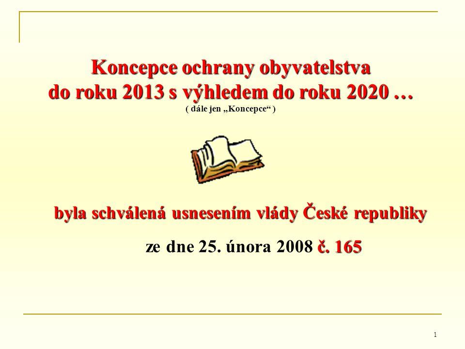 Koncepce ochrany obyvatelstva do roku 2013 s výhledem do roku 2020 …