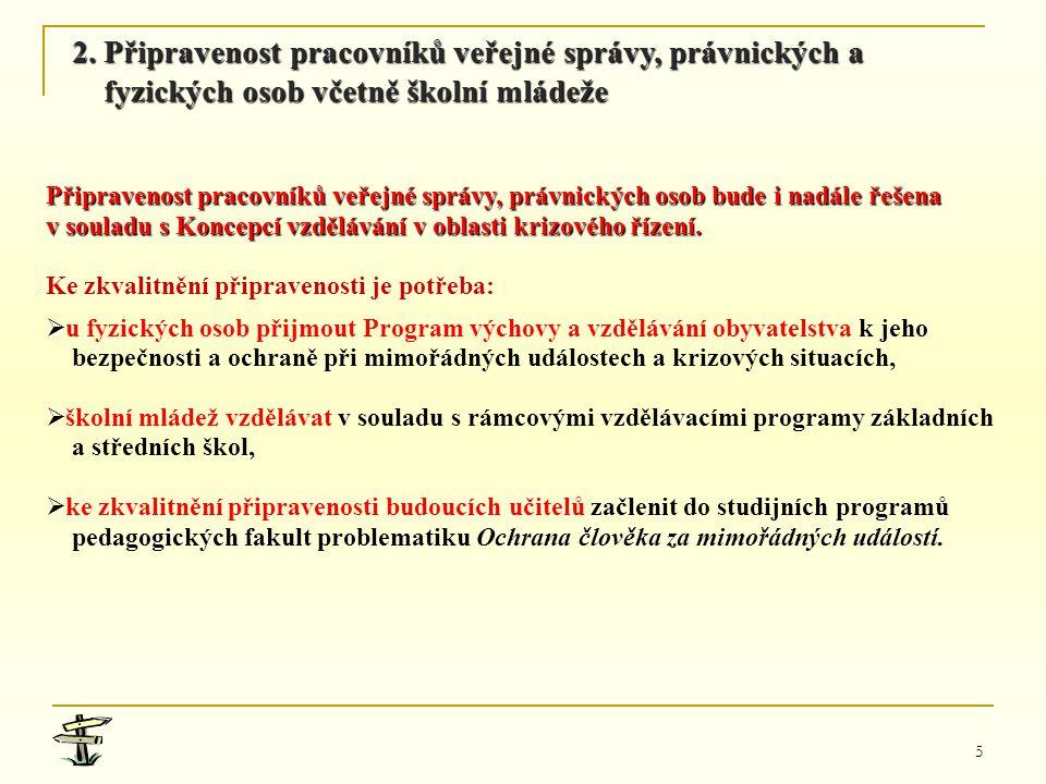 2. Připravenost pracovníků veřejné správy, právnických a