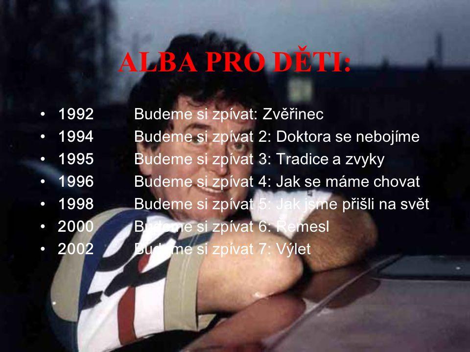 ALBA PRO DĚTI: 1992 Budeme si zpívat: Zvěřinec