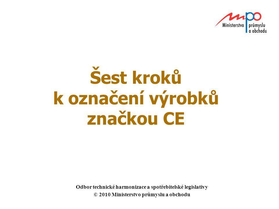 Šest kroků k označení výrobků značkou CE