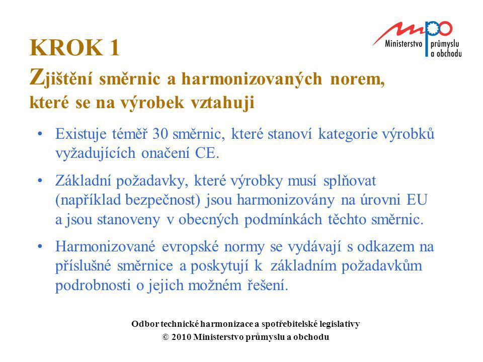 KROK 1 Zjištění směrnic a harmonizovaných norem, které se na výrobek vztahuji