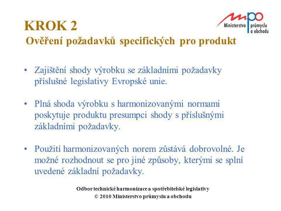 KROK 2 Ověření požadavků specifických pro produkt