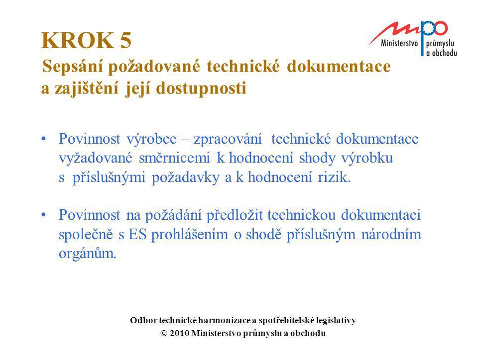 KROK 5 Sepsání požadované technické dokumentace a zajištění její dostupnosti
