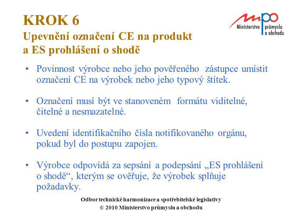 KROK 6 Upevnění označení CE na produkt a ES prohlášení o shodě