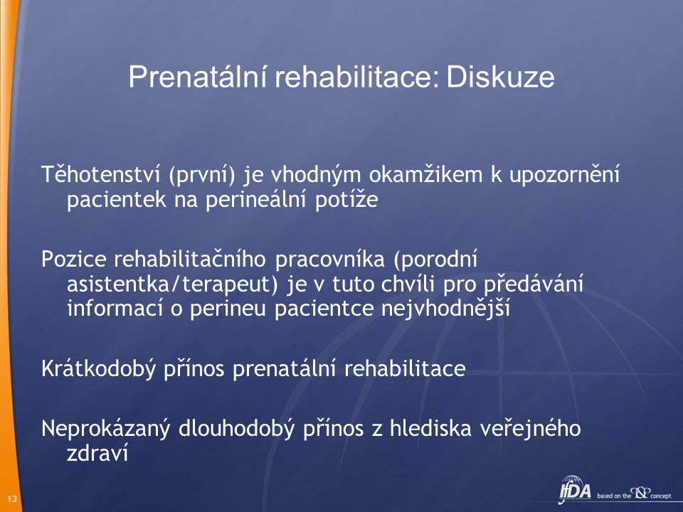Prenatální rehabilitace: Diskuze