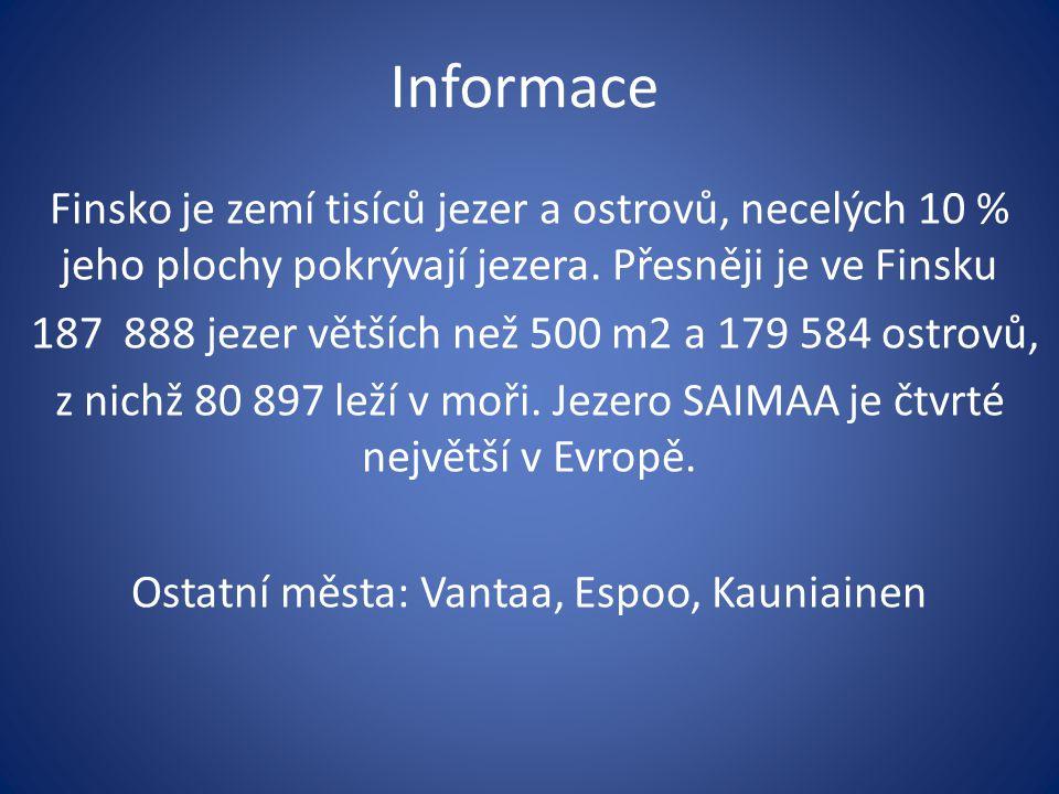 Informace Finsko je zemí tisíců jezer a ostrovů, necelých 10 % jeho plochy pokrývají jezera. Přesněji je ve Finsku.