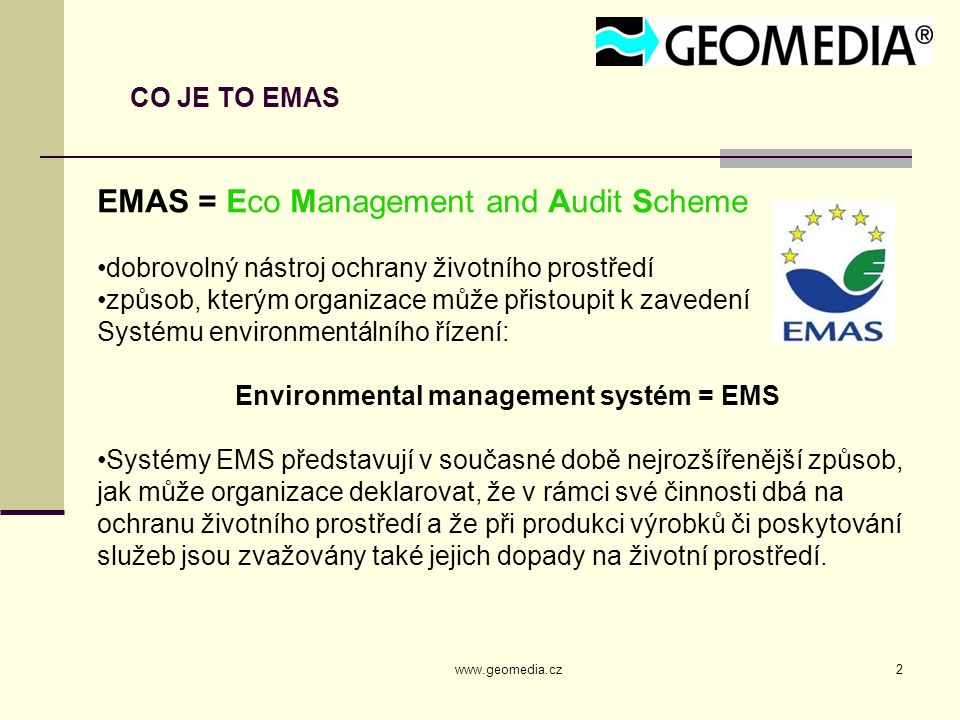 Environmental management systém = EMS
