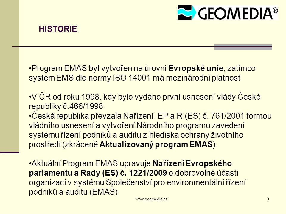 HISTORIE Program EMAS byl vytvořen na úrovni Evropské unie, zatímco systém EMS dle normy ISO 14001 má mezinárodní platnost.
