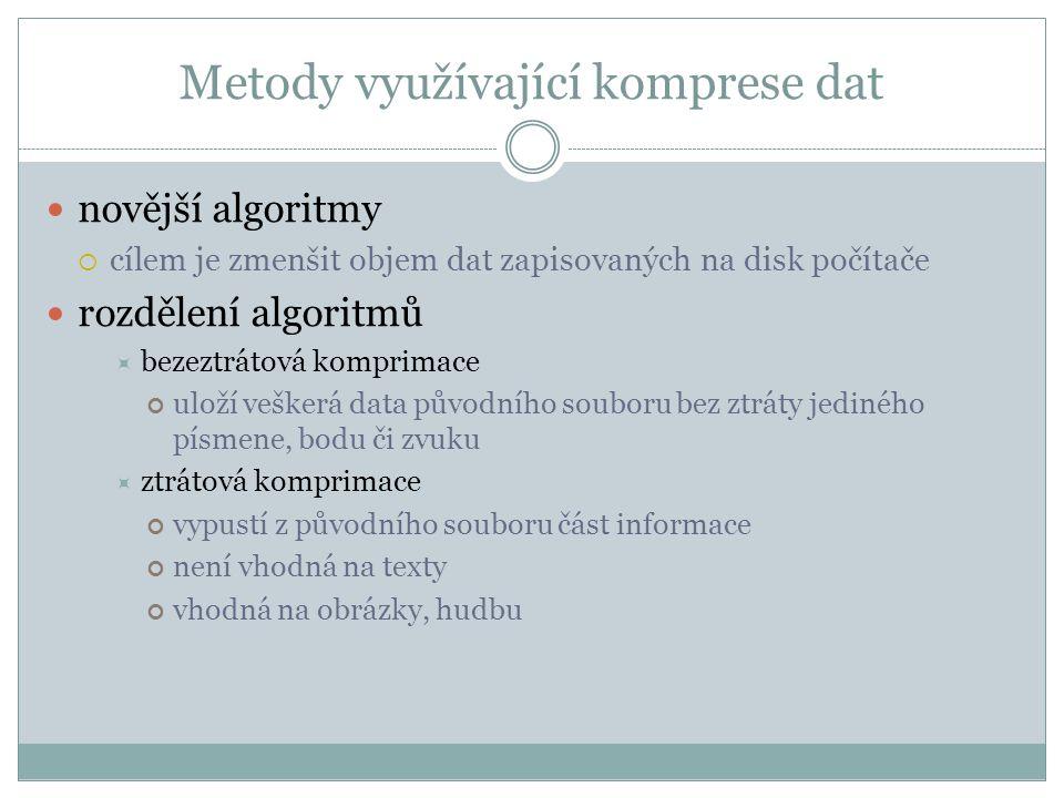 Metody využívající komprese dat
