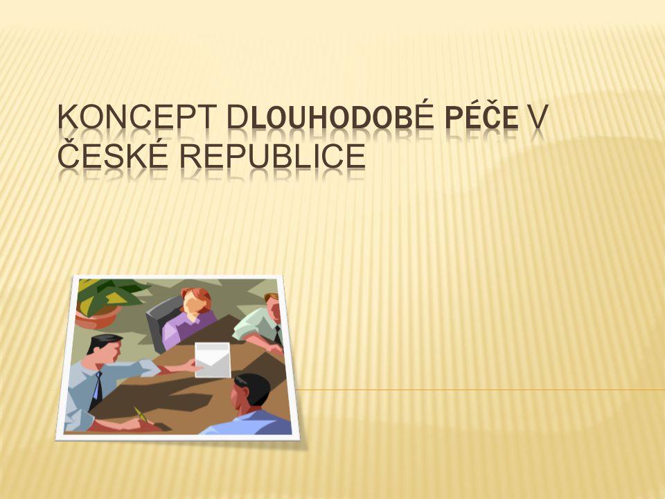 Koncept dlouhodobé péče v České republice