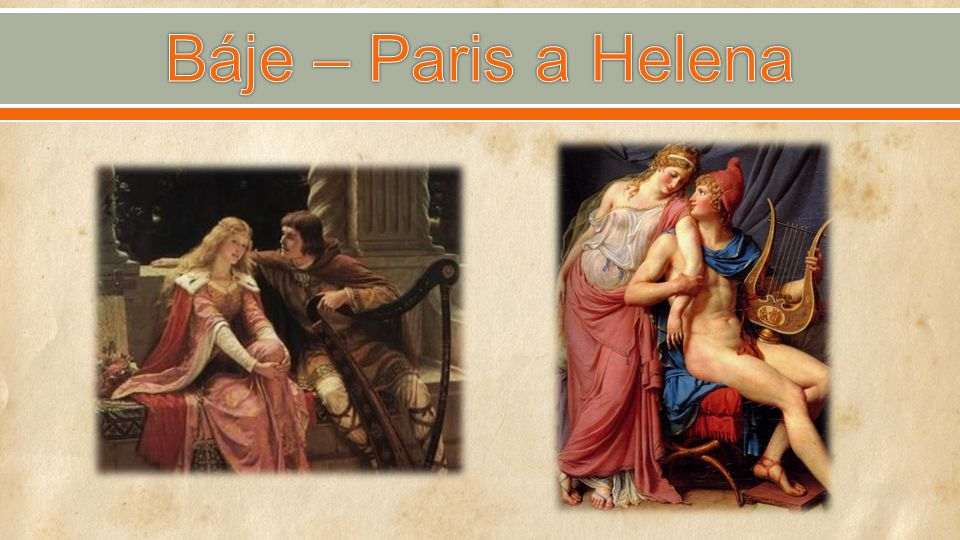 Báje – Paris a Helena