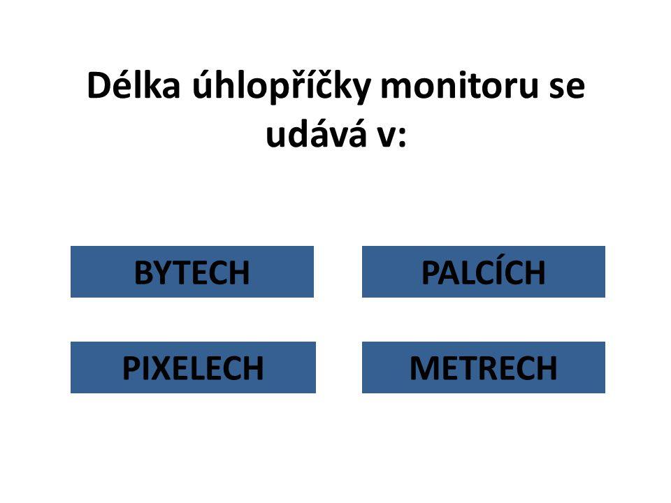 Délka úhlopříčky monitoru se udává v: