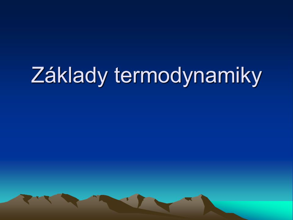 Základy termodynamiky