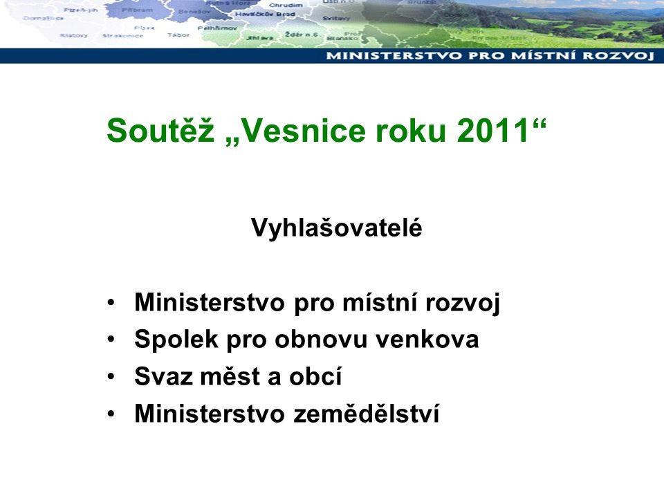 """Soutěž """"Vesnice roku 2011 Vyhlašovatelé"""