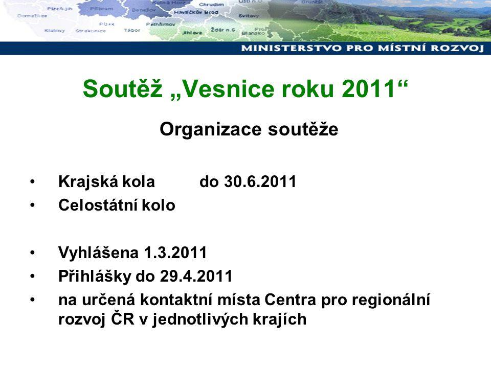 """Soutěž """"Vesnice roku 2011 Organizace soutěže"""