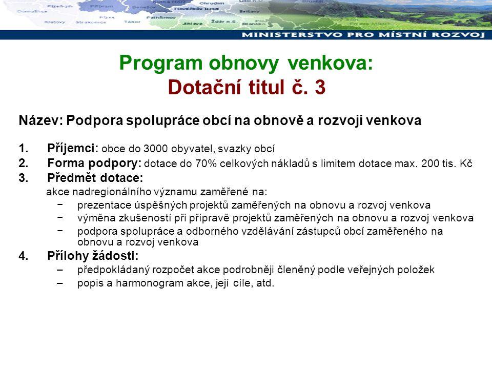Program obnovy venkova: Dotační titul č. 3