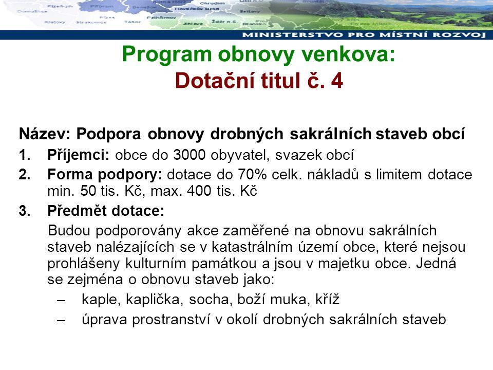 Program obnovy venkova: Dotační titul č. 4