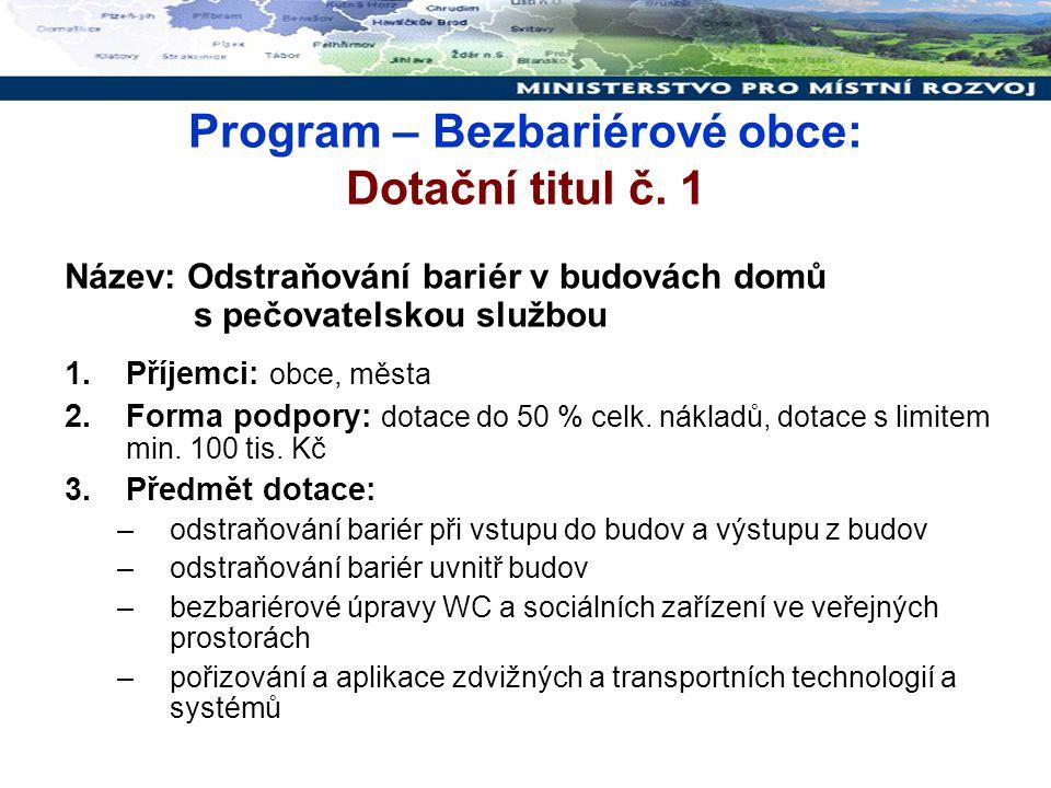 Program – Bezbariérové obce: Dotační titul č. 1