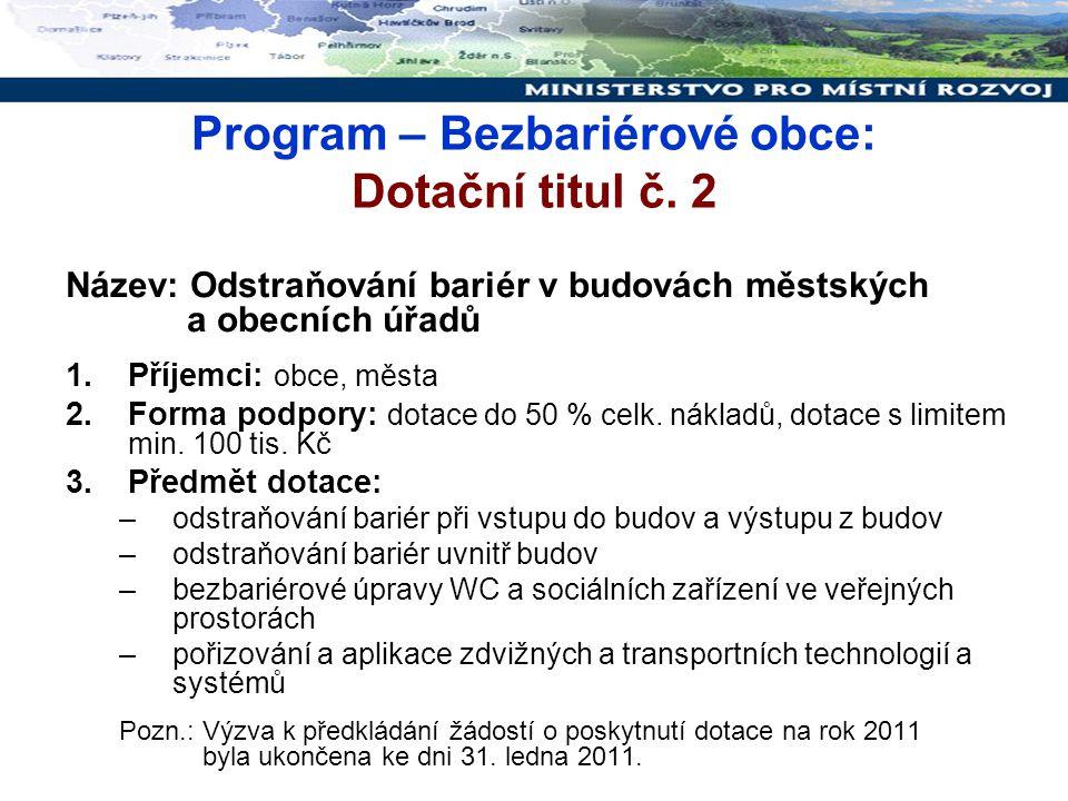 Program – Bezbariérové obce: Dotační titul č. 2