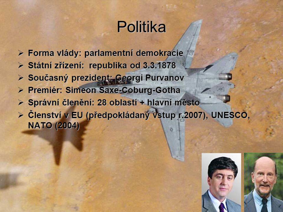 Politika Forma vlády: parlamentní demokracie