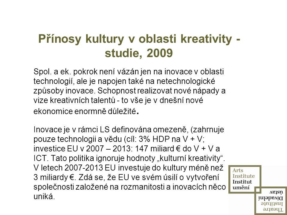 Přínosy kultury v oblasti kreativity - studie, 2009