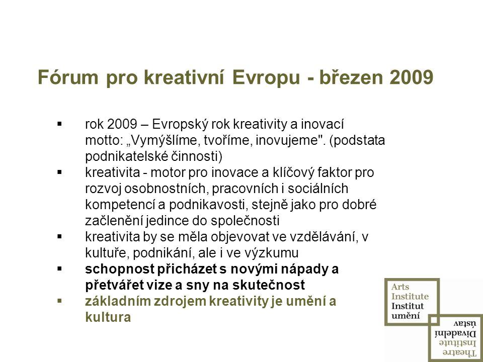 Fórum pro kreativní Evropu - březen 2009