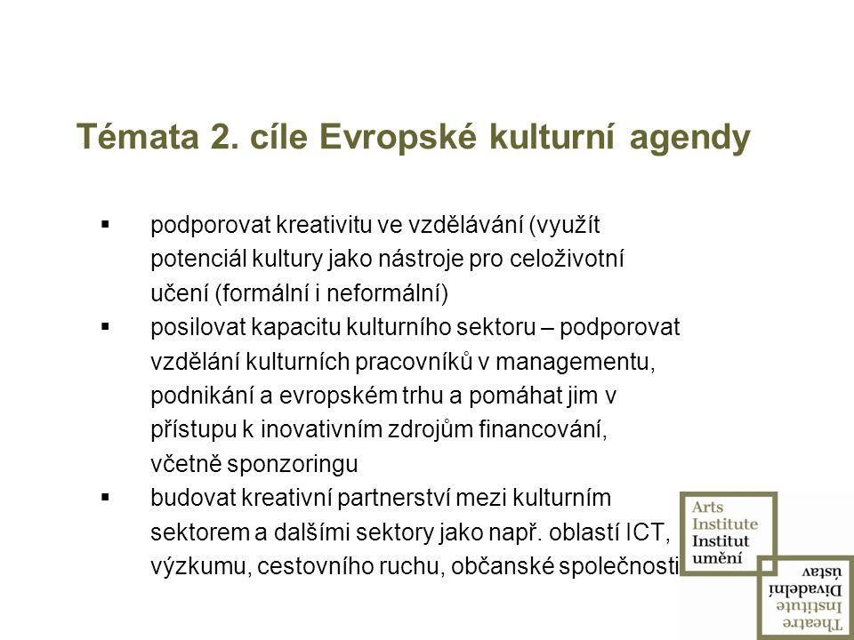 Témata 2. cíle Evropské kulturní agendy
