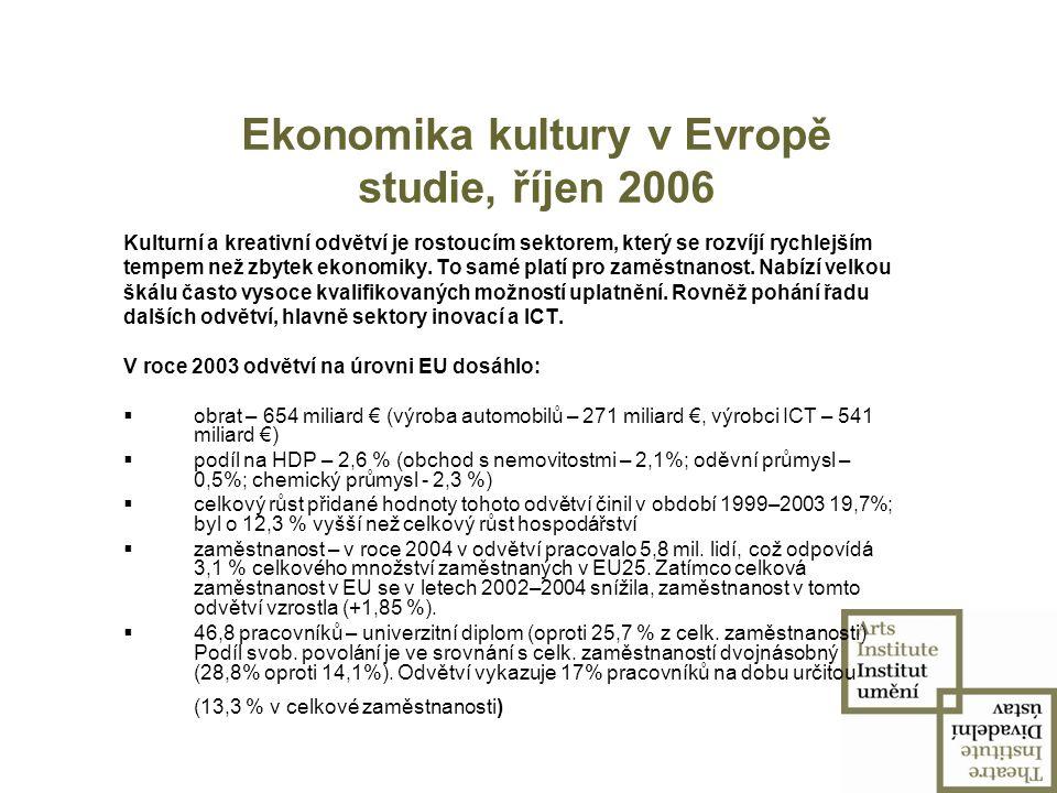 Ekonomika kultury v Evropě studie, říjen 2006